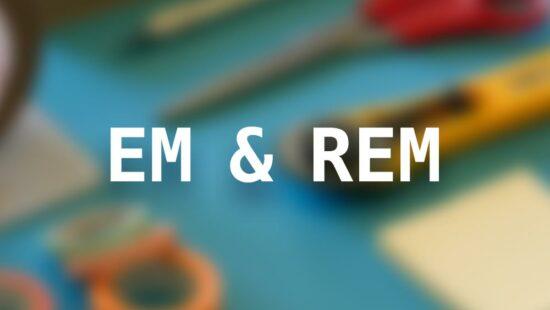 Unidades EM y REM
